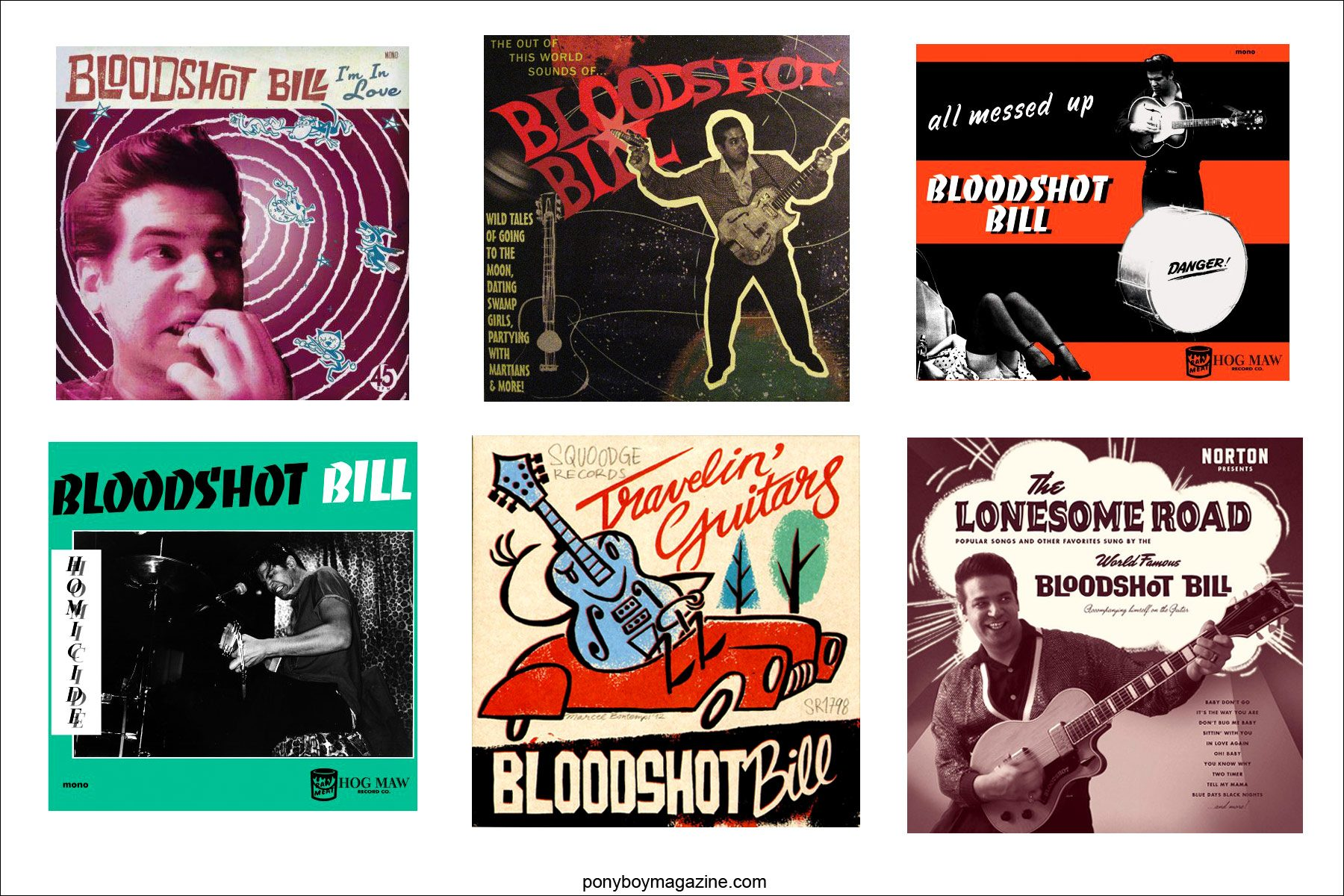 Assorted album covers of Norton Records rockabilly performer Bloodshot Bill. For Ponyboy Magazine in New York City.