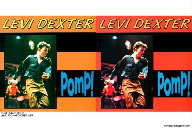 Pomp album Cover, Levi Dexter, photographed by Richard Creamer, Ponyboy Magazine.
