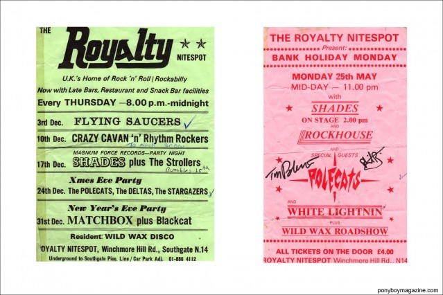Old flyers from The Royalty Nitespot, for the Polecats live shows. Ponyboy Magazine.
