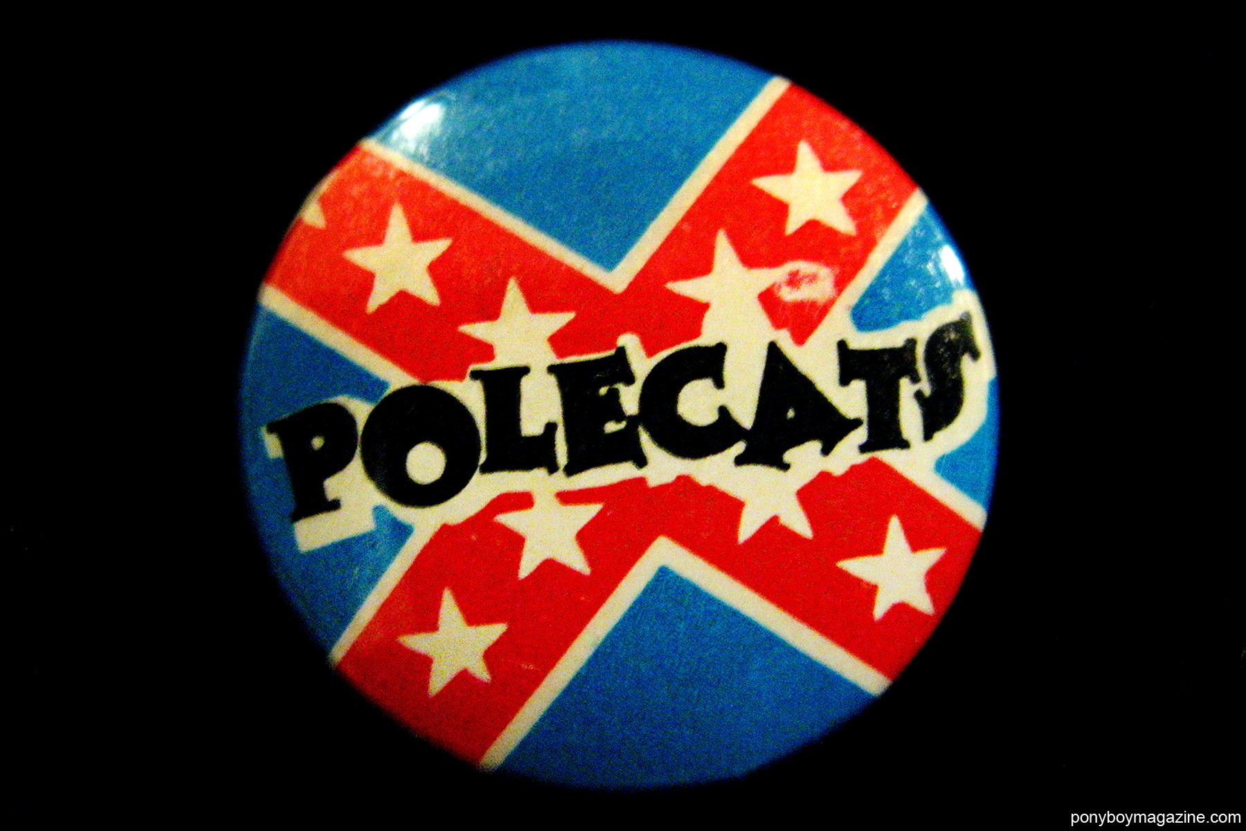 An old band button for the Polecats. Ponyboy Magazine.