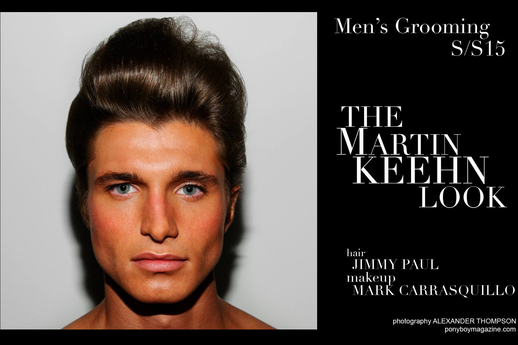 Martin Keehn Men S Grooming S S 2015 Ponyboy Magazine