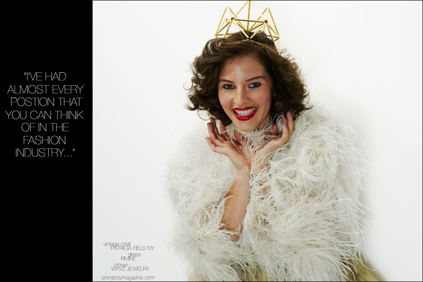 Amirah Kassem photographed in a vintage coat from Patricia Field and crown by WXYZ Jewelry by Alexander Thompson for Ponyboy magazine New York.