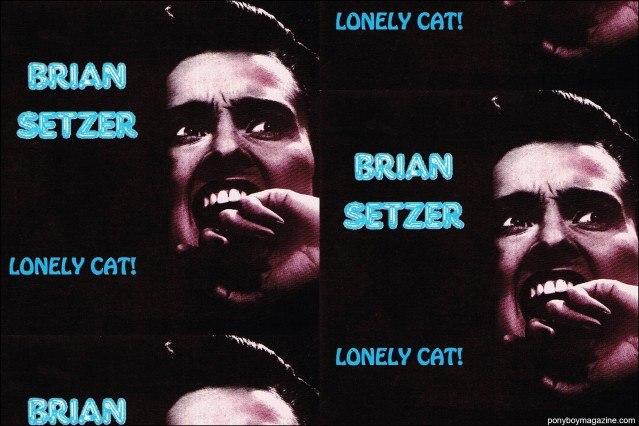 Artwork for the Brian Setzer solo release, Lonely Cat, from the collection of Stray Cats Collector's. Ponyboy magazine.