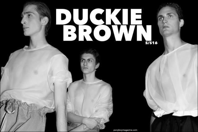 Models Charlie Ayres Taylor, Henry Kitcher and Paul Alexandre photographed backstage in Duckie Brown Spring/Summer 2016 menswear by Alexander Thompson for Ponyboy magazine.