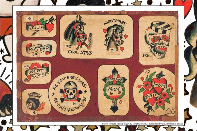 Old tattoo flash, from the newly released publication, Vintage Tattoo Flash by Jonathan Shaw, from Powerhouse Books. Ponyboy magazine.