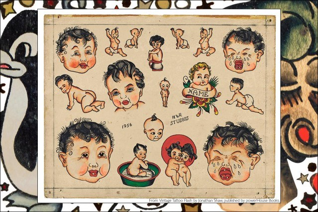 Old school tattoo flash of babies, from the newly released publication, Vintage Tattoo Flash by Jonathan Shaw, from Powerhouse Books. Ponyboy magazine.
