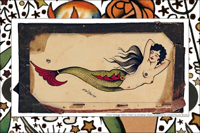 Old school tattoo flash of a mermaid, from the newly released publication, Vintage Tattoo Flash by Jonathan Shaw, from Powerhouse Books. Ponyboy magazine.