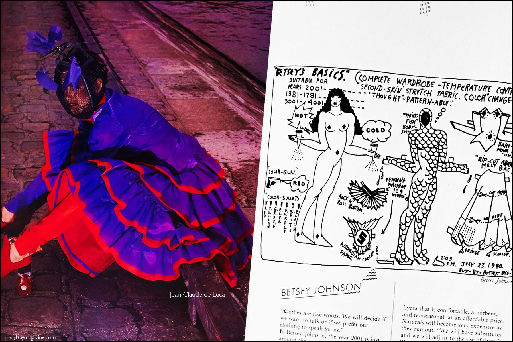 A fashion photograph featuring a design by Jean-Claude de Luca, as well as a fashion sketch by Betsey Johnson featured in the book Fashion: 2001 by Lucille Khornak. Ponyboy magazine NY.