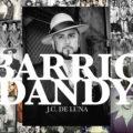Barrio Dandy, J.C. De Luna. Ponyboy magazine.