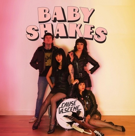 """Album artwork for Baby Shakes """"Cause A Scene""""."""