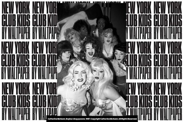 Boybar drag queens photographed by Catherine McGann. Courtesy of New York Club Kids by Waltpaper. Ponyboy magazine.