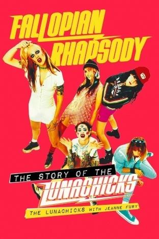 Fallopian Rhapsody, The Story of the Lunachicks book. Ponyboy magazine.